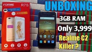Forme R7S - Unboxing - Most Chippest Phone Under 4000