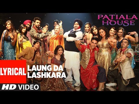 Laungda Lashkara With Lyrics | Patiala House | Akshay Kumar, Anushka Sharma | T-Series