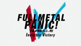 フルメタルパニック!IV OP FULL