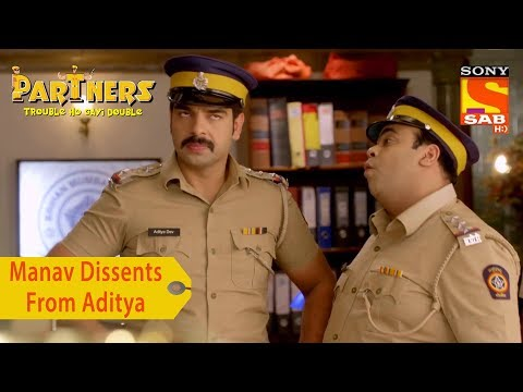 Your Favorite Character | Manav Dissents From Aditya | Partners Trouble Ho Gayi Double