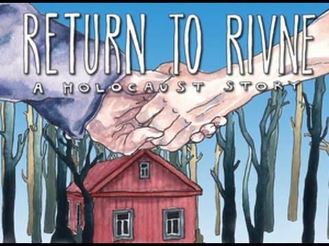 Return to Rivne: A Holocaust Story