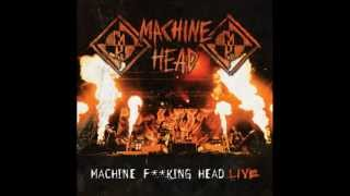 Machine Head - This is the end [Live]