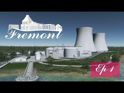 Cities Skylines: Fremont - Ep 1 - New Region + Nuclear Power