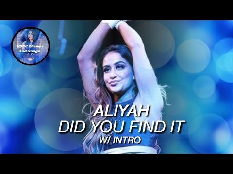 Aliyah - Did You Find It (W/ Intro) (Official 1st Theme)