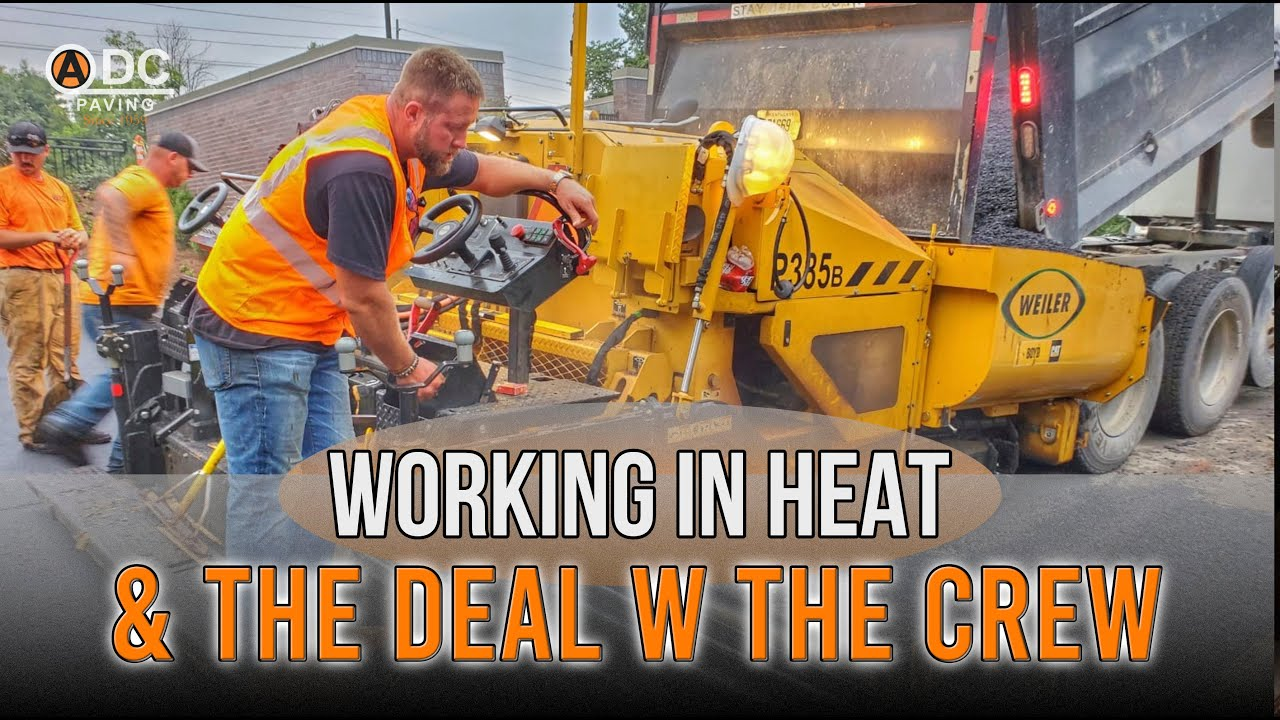 Paving Crew and The Deal with Weather