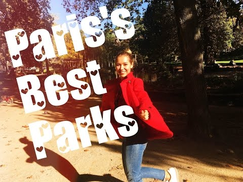 FALL IN PARIS: THE MOST BEAUTIFUL PARKS