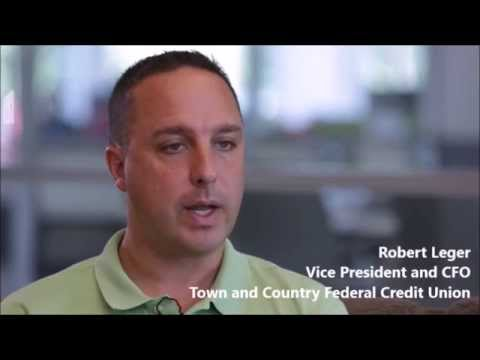 Robert Leger- Vice President and CFO (Town and Country Federal Credit Union)