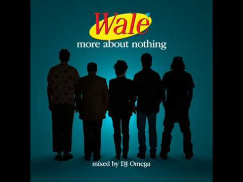 (WALE) The Black N Gold - More About Nothing (WALE) Download link