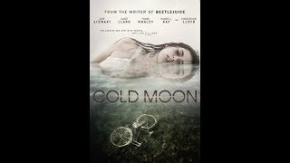 Cold Moon (2017) Review