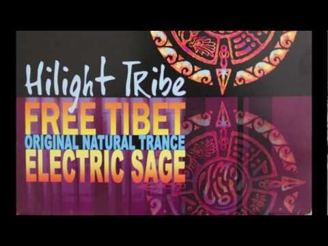 Hilight Tribe - Free Tibet (Original Natural Trance)