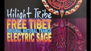 Hilight Tribe - Free Tibet (Original Natural Trance)