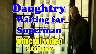 Daughtry - Waiting for Superman (Subtitulado)✔