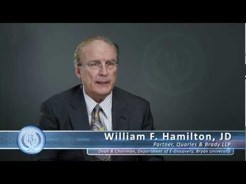 William F Hamilton JD - Dean & Chairman, Department of E-Discovery, Bryan University