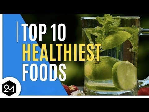 Top 10 Healthiest Foods You Should Eat Everyday
