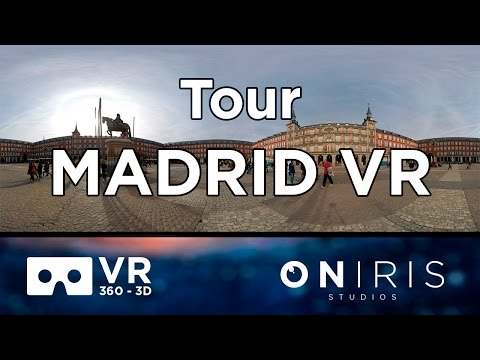 Tour Madrid VR ( Vídeo 360 3D). Spanish Guide