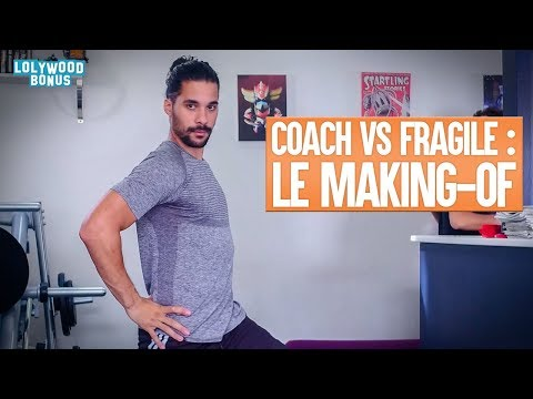 Coach vs Fragile - Le Making-of