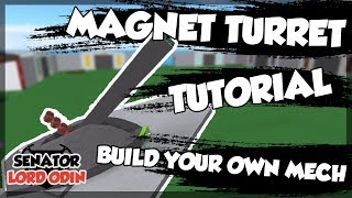 ROBLOX Build Your Own Mech : How To Make a Magnet Turret (with Auto Loader)