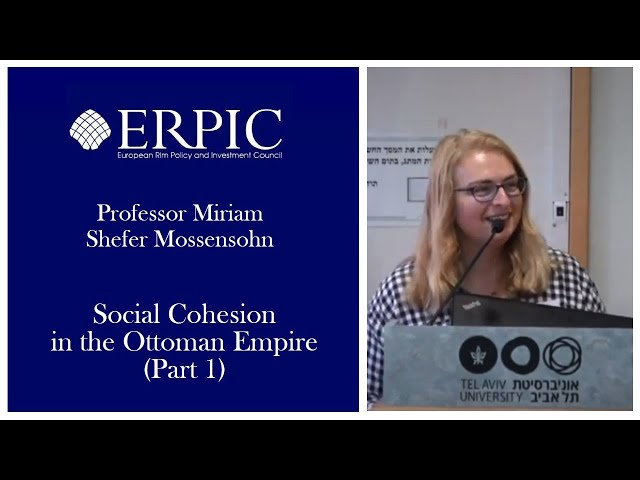 Social Cohesion in the Ottoman Empire (Part 1)
