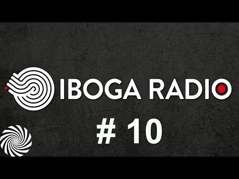 Iboga Radio Show #10 - Rainbow Serpant