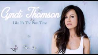 Cyndi Thomson - Like Its The First Time YouTube Videos