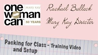 Mary Kay Training - Packing The Bag