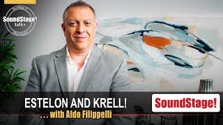 Hi-Fi Brands Estelon and Krell with Aldo Filippelli - SoundStage! Talks (July 2021)