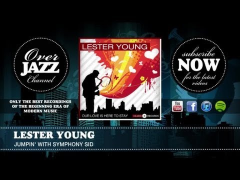 Lester Young - Jumpin' With Symphony Sid (1946)
