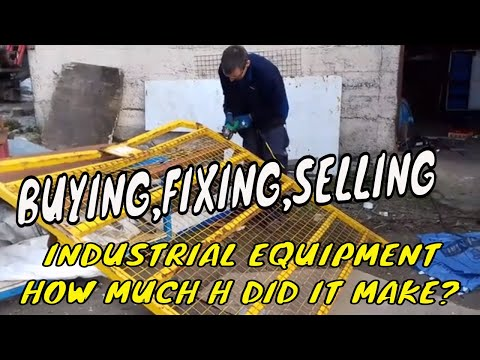 BUYING SELLING FIXING INDUSTRIAL EQUIPMENT