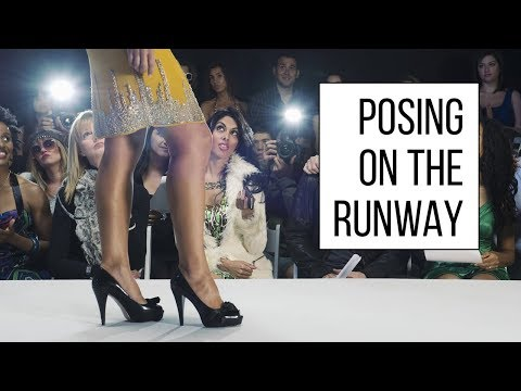 Runway Walk - How To Pose During A Fashion Show
