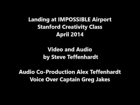 Sounds of: Landing at IMPOSSIBLE Airport - Stanford U.- Creativity: Music to My Ears