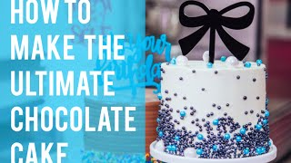 How To Make the Ultimate CHOCOLATE CAKE and DECORATE IT LIKE A PRO - Easy Steps!
