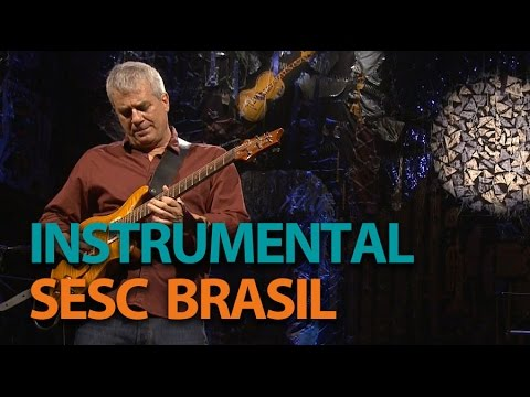 Ricardo Silveira  Programa Instrumental Sesc Brasil