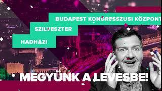 Megyünk a levesbe! | Hadházi László önálló estje | Budapest Kongresszusi Központ | Dumaszínház