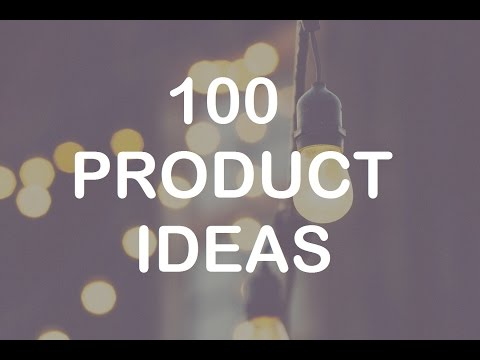 100 Product Ideas - Online Business Niche Ideas for E-commer
