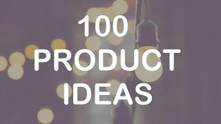 100 Product Ideas   Online Business Niche Ideas For E Commerce (amazon, Ebay, Shopify)