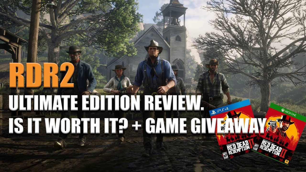 RED DEAD REDEMPTION 2- ULTIMATE EDITION BREAKDOWN - IS IT WORTH IT?? PLUS  GAME GIVEAWAY