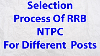 Selection Process Of RRB NTPC Recruitment   After Mains Exams   Indian Railway Process 2017 Video
