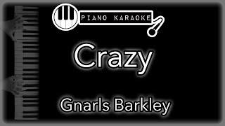 Crazy - Gnarls Barkley - Piano Karaoke Instrumental