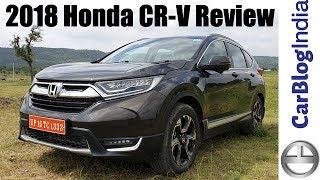 2018 Honda CR-V India Review By Rohit Khurana From Car Blog India