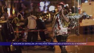 Yvelines | Rescapé du Bataclan, un Yvelinois témoigne des attentats du 13 novembre