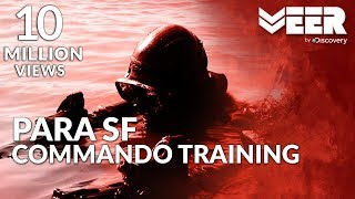 Training of Para SF Commando | Toughest Military Training in India | Veer by Discovery