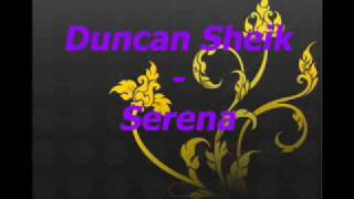 Watch Duncan Sheik Serena video