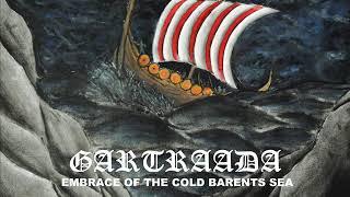 Gartraada - Embrace of the Cold Barents Sea (2020) Viking Death metal (Full Album)