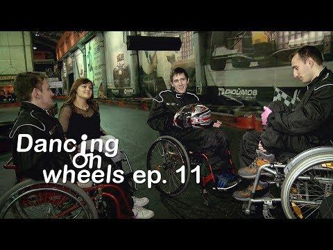 Dancing on Wheels (E11)