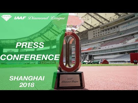 Shanghai 2018 Press Conference - IAAF Diamond League