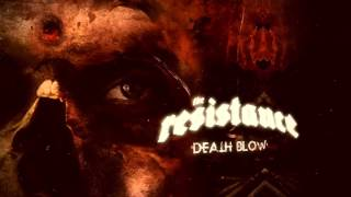 "The Resistance ""Death Blow"" Official Lyric Video - New album Coup De Grace - Out 22.01.2016"