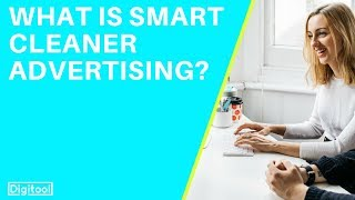 What is Smart Cleaner Advertising?