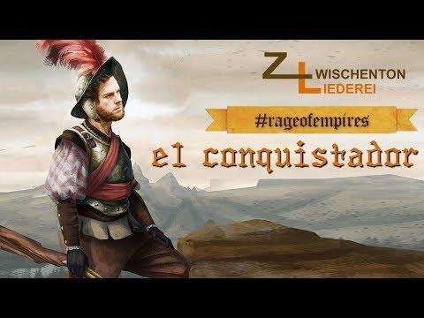 el conquistador - eine Waffen-Kammermusik #rageofempires #westenmann #flonnie #rbtv