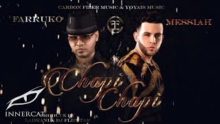 Farruko - Chapi Chapi ft. Messiah [Lyric Video]