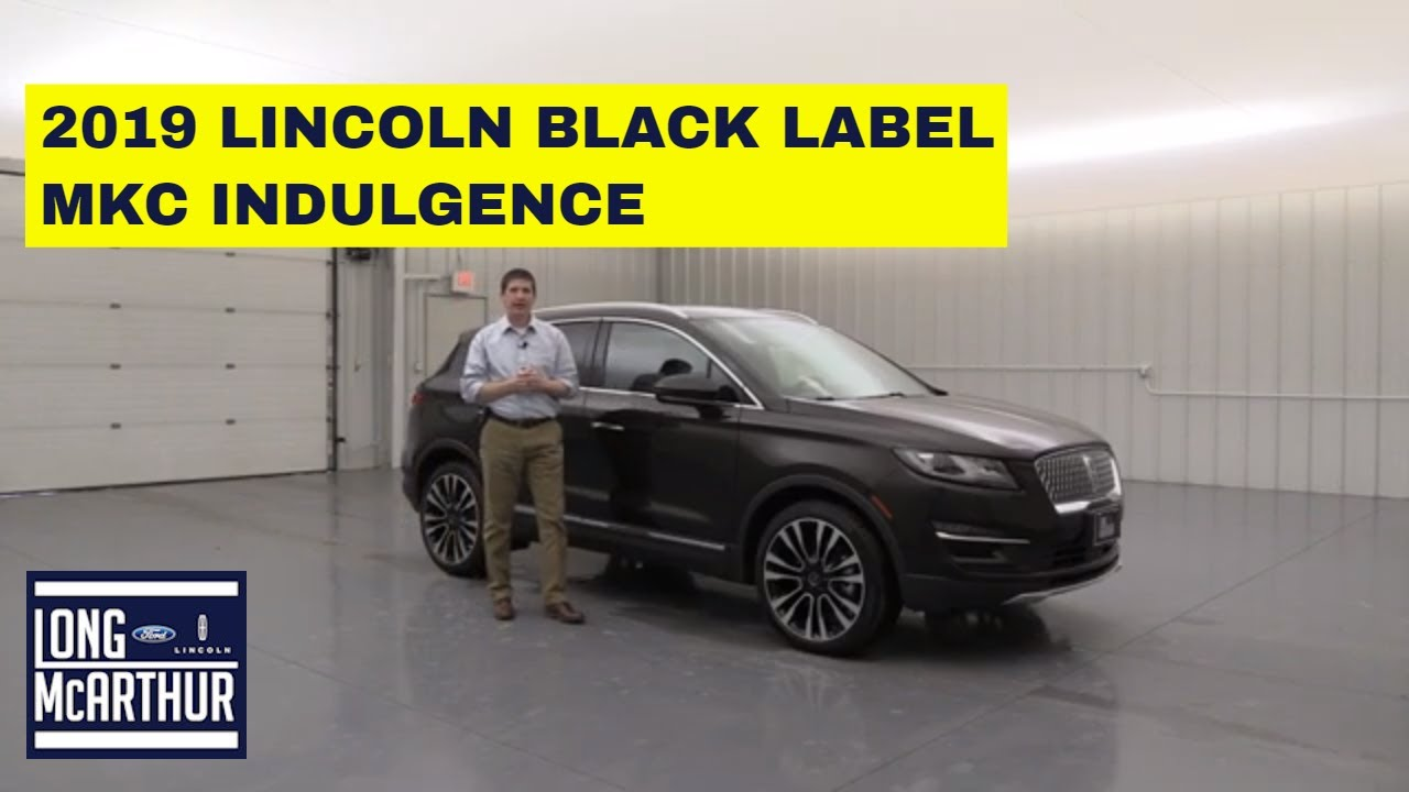 2019 Lincoln MKC Black Label: Specs, Equipment >> 2019 Lincoln Mkc Black Label Indulgence 19232t